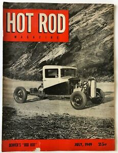 "HOT ROD Magazine July 1949 Denver's ""Odd Rod"""