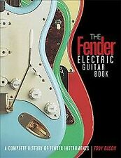 Fender Electric Guitar Book : A Complete History of Fender Instruments, Paper...