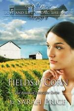 Fields of Corn : The Amish of Lancaster by Sarah Price (2012, Paperback)