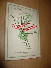 CARLO AGRATI TURISMO IN PROVINCIA EDITRICE PRO FAMILIA 1932 BRIANZA