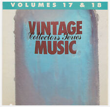 VINTAGE MUSIC VOLUMES 17 & 18 (CD 1987) Original Classic Oldies from 50s & 60s