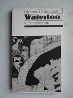 Waterloo; Kriminalroman; Gerhard Neumann