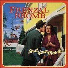 """FRENZAL RHOMB """"SHUT YOUR MOUTH"""" CD NEU"""