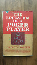 Herbert O Yardley – The Education of a Poker Player (1st/1st US 1957 hb with dw)