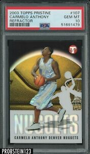 2003 Topps Pristine Refractor #107 Carmelo Anthony Nuggets Rookie /1999 PSA 10