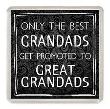 GRANDAD/GREAT GRANDAD Coaster 'ONLY THE BEST' Drinks Mat Fun Novelty Gift Idea