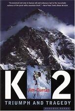 K2: Triumph and Tragedy Curran, Jim Paperback