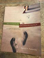 Biological Anthropology:  Concepts and Connections (B&B Anthropology)