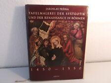 Tafelmalerei der Spätgotik und der Renaissance in Böhmen - Original v. 1958 /S77