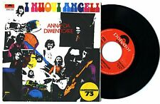 Disco 45 giri - I NUOVI ANGELI - Anna da dimenticare / Il cuscino bianco