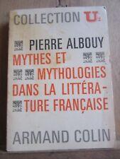 Pierre Albouy: Mythes et mythologies dans la littérature française/ Armand Colin