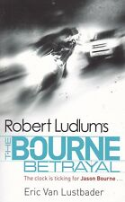 THE BOURNE BETRAYAL, ROBERT LUDLUM, PAPERBACK