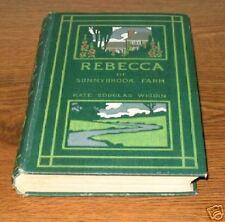 REBECCA OF SUNNYBROOK FARM Kate Wiggin First Edition, 3rd Issue