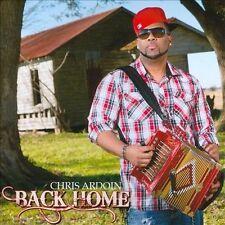 Back Home by Chris Ardoin (CD, Mar-2014, Maison de Soul)