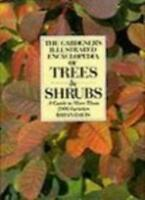 The Gardener's Illustrated Encyclopaedia of Trees and Shrubs,Brian Davis