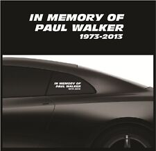 "RIP Paul Walker Vinyl Sticker  Fast and Furious In Memory Of Decal 2 1/2""x9 1/2"""