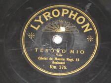 78rpm/Lyrophon 376/CANTAT DE MUZICA REGT. 15/RESBOENI/TESORO MIO/DIN TOTA INIMA