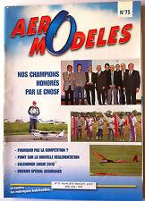 Aero Modèles n°75 du 2/2010; Pourquoi pas la compétition ?/ Champions par le CNO
