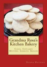 USED (LN) Grandma Rosa's Kitchen Bakery by Donna Watkins