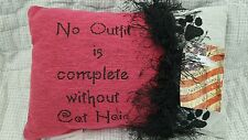 Pink No Outfit is Complete Without Cat Hair Tapestry Word Pillow Cat Lover New