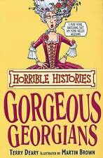 The Gorgeous Georgians by Terry Deary (Paperback, 2007)-9781407104195-G055