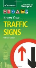 Know your traffic signs Dri by Great Britain: Department for New Paperback Book