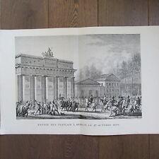 GRAVURE 1850 PAR VERNET NAPOLÉON 1806 ENTRÉE DES FRANÇAIS A BERLIN