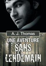 Partenariats Improbables: Une Aventure Sans Lendemain Vol. 1 by A. J. Thomas...