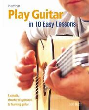 Play Guitar in 10 Easy Lessons: A Simple, Structured Approach to Learn-ExLibrary