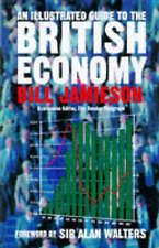 An Illustrated Guide to the British Economy, Jamieson, Bill, 0715627856, New Boo