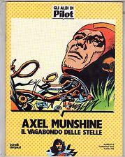 ALBI DI PILOT AXEL MUNSHINE IL VAGABONDO DELLE STELLE N. 6