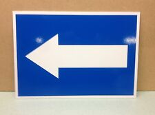 Road Direction Sign, Left Arrow.  Plastic Sign, A3 size, 300mm x 420mm.