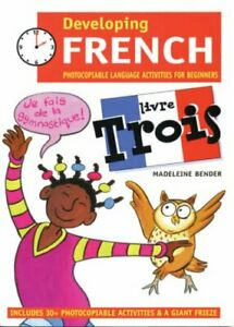 Developing French Livre Trois Bloomsbury Madeleine Bender study Language book