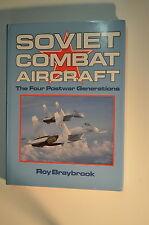 Buch Soviet Combat Aircraft The Four Postwar Generations Roy Braybroock
