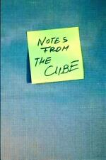 Notes from the Cube by The Cube and Peter Murphy (2012, Paperback)