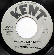 THE MIGHTY HANNIBAL 45 I'll Come Back To You / Sing-A-Long DOO WOP e060