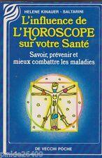 L'influence de l'horoscope sur votre santé - Kinauer- Saltarini.TBE .20/5