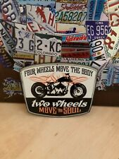 New ListingMotorcycle Two Wheels Move The Soul Heavy Embossed Metal Signn Biker Dealer Shop (Fits: Buell)