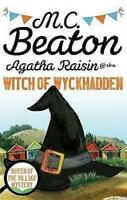 M C BEATON ___ AGATHA RAISIN AND THE WITCH OF WYCKHADDEN ___ BRAND NEW