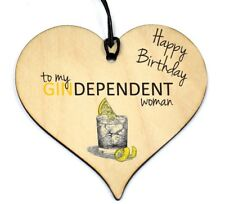 #769 Birthday Gift Novelty Plaque Funny Gin Woman Hanging Funny Wood Heart