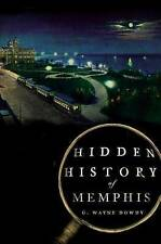Hidden History Of Memphis  BOOK NEW