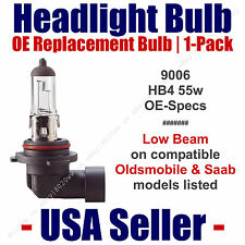 Headlight Bulb Low Beam OE Replacement Fits Listed Oldsmobile & Saab Models 9006