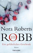 Ein gefährliches Geschenk von Nora Roberts und J. D. Robb (2006, Taschenbuch)