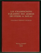 Les Champignons Parasites des Arbres Fruitiers à Noyau, Viennot, Bourgin, Photos