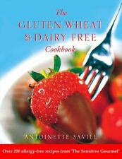 Gluten, Wheat and Dairy Free Cookbook: Over 200 Allergy-free Recipes from the Se