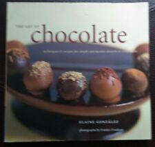 The Art of Chocolate : Techniques and Recipes for Simply Spectacular Desserts a…