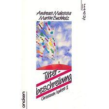 TÄTERBESCHREIBUNG - Christsein konkret (A. Alessa)*NEU*