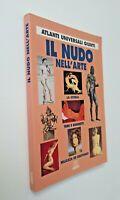 Il nudo nell'arte atlanti universali Giunti