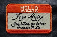 HELLO MY NAME IS INIGO MONTOYA TACTICAL MILSPEC HOOK PATCH