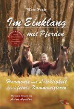 Maja Hegge - Im Einklang mit Pferden - Harmonie & Leichtigkeit Pepper Verlag